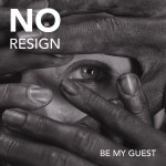 Be My Guest - Noresign feat Muriel muziek download