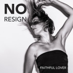 Faithful Lover - Noresign feat Muriel muziek download