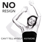Can't tell myself anymore - Noresign feat Muriel muziek download